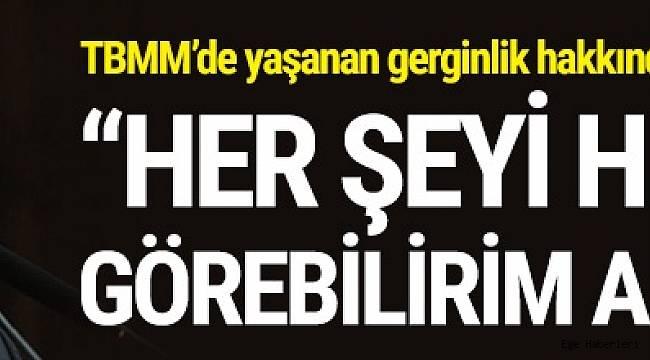 Başbakan Binali Yıldırım, TBMM Genel Kurulu'nda yaşanan gerginlikle ilgili açıklamalarda bulundu.