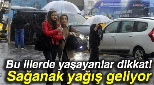 Dikkat! Ege'ye Sağanak yağış geliyor