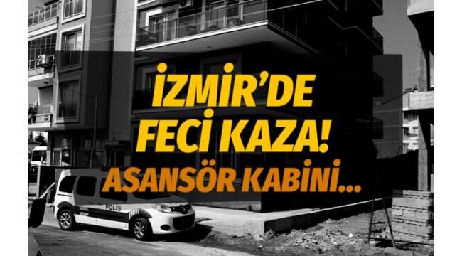 İzmir Ödemiş'de asansör kabininde feci kaza....
