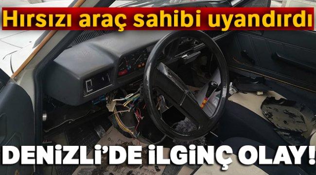 Otomobili çalmak isterken uyuyakalan hırsızı araç sahibi uyandırdı