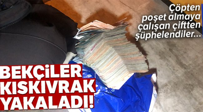 Bekçiler kıskıvrak yakaladı! Çöpe atılan poşetten yüklü uyuşturucu çıktı