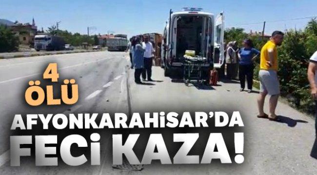 Afyonkarahisar'da tır ile otomobil çarpıştı, 4 kişi hayatını kaybetti
