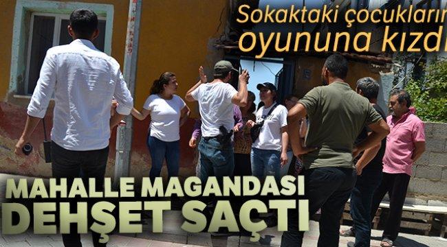 Denizli'de sokaktaki çocukların oyununa kızan mahalle magandası dehşet saçtı