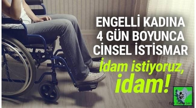 İzmir'de bedensel engelli kadına 4 gün boyunca cinsel istismar