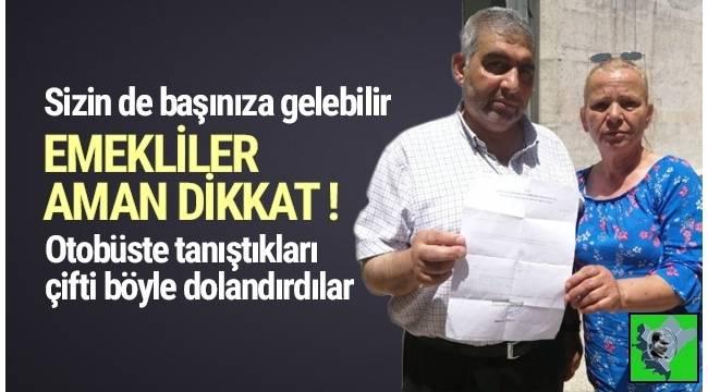 İzmir'de yaşayan emekli çifti çok kötü dolandırdılar...