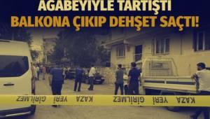 İZMİR'in Buca ilçesinde bir kişi, alt katında oturan ağabeyini balkondan pompalı tüfekle ateş ederek öldürdü.