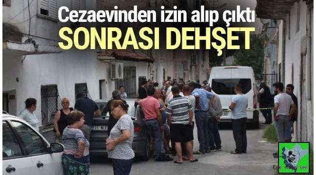 İzmir'in Çiğli ilçesinde, cezaevinden izinli olarak çıkan eski koca dehşet saçtı: 2 ölü