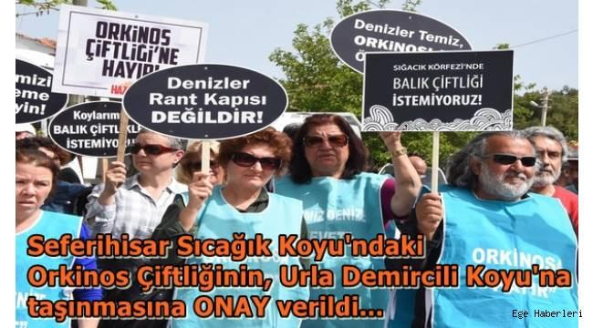 Seferihisar Sıcağık Koyu'ndaki Orkinos Çiftliğinin, Urla Demircili Koyu'na taşınmasına ONAY verildi...