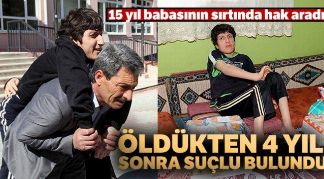 Aydın'ın Buharkent ilçesinde, 15 yıl babasının sırtında hak aradı, öldükten 4 yıl sonra suçlu bulundu