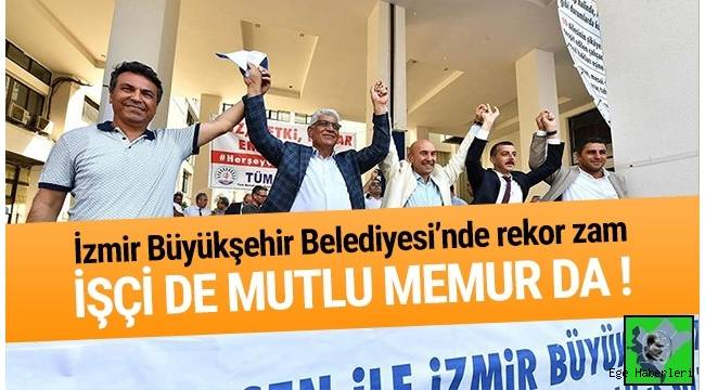 İzmir'de toplu sözleşme sevinci !Tunç Soyer, sözleşmeyi işçilerle birlikte ''Çav Bella'' şarkısı eşliğinde kutladı.