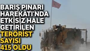 MSB son rakamı açıkladı, 415 terörist öldürüldü