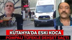 Kütahya'da pompalı dehşet: Eski eşini yaraladı, sevgilisini öldürdü