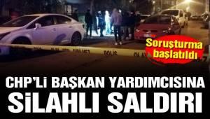 İzmir'de Çiğli Belediye Başkan Yardımcısı'na silahlı saldırı...