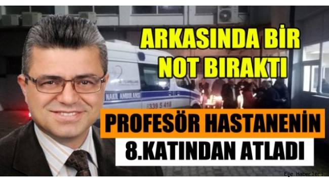 Ege Üniversitesi Tıp Fakültesi Hastanesi'nde görevli Prof. Dr. Sadık Akşit, 8 katlı binanın çatısından atlayarak intihar etti.