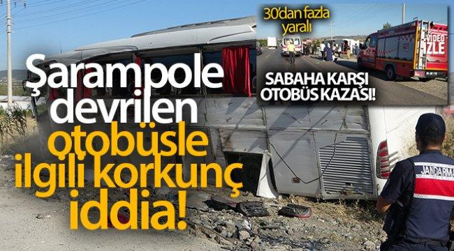 Uşak'ta kontrolden çıkıp devrilen otobüsü kullanan şoförünün uyuduğu iddia edildi.